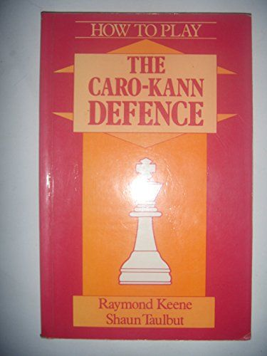 Download How To Play The Karo Cann Defence A Batsford Chess Book