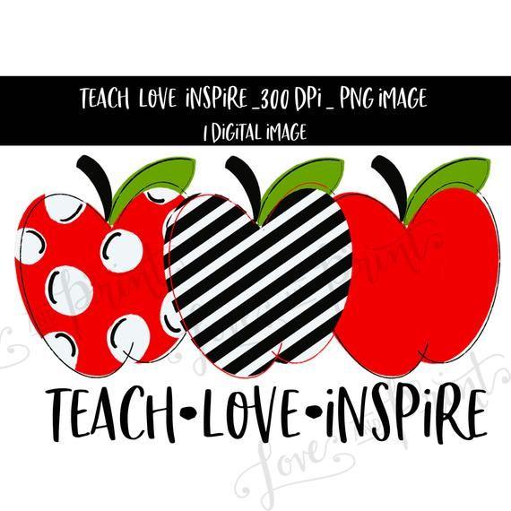 Teach Love Inspire Sublimation Image, Teacher clipart ... (570 x 570 Pixel)