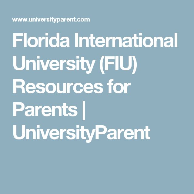Florida International University (FIU) Resources for Parents | UniversityParent