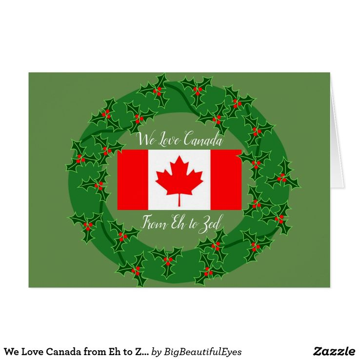 We Love Canada from Eh to Zed Christmas