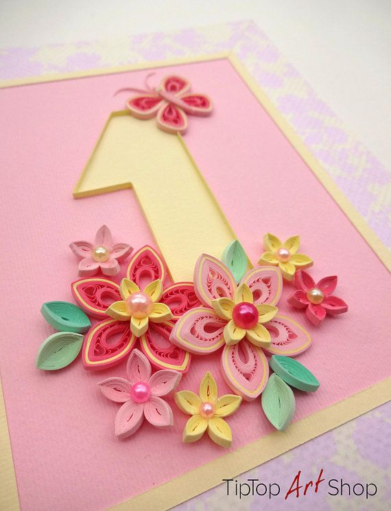 Homemade Quilled 1st Birthday Card Invitation For A Baby Girl