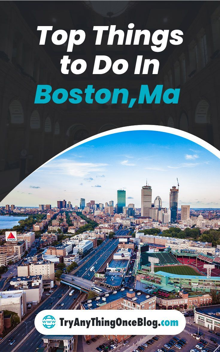 Top Things To Do In Boston Boston Things To Do Island Travel