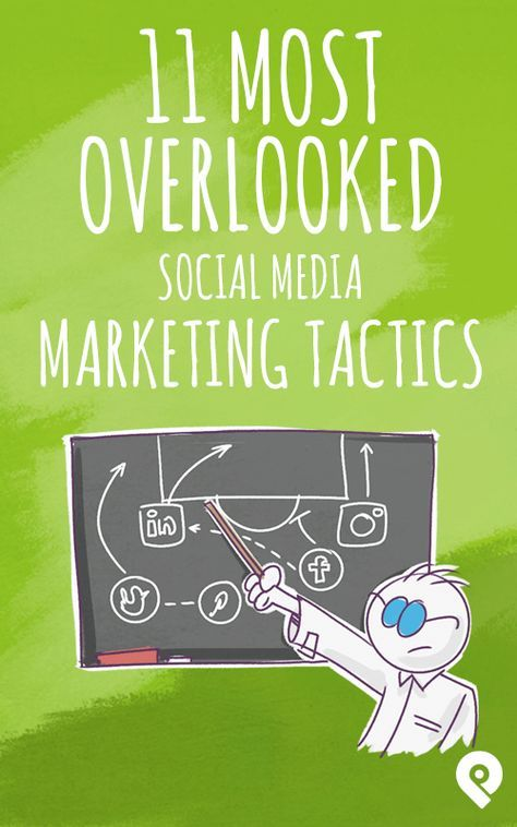 With so many social media tactics to choose from, how do you pick the right one? Here's 11 overlooked, but highly effective tactics that you should test today.
