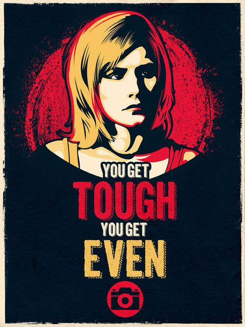 Veronica Mars: Here's what you do… you get tough. You get even.