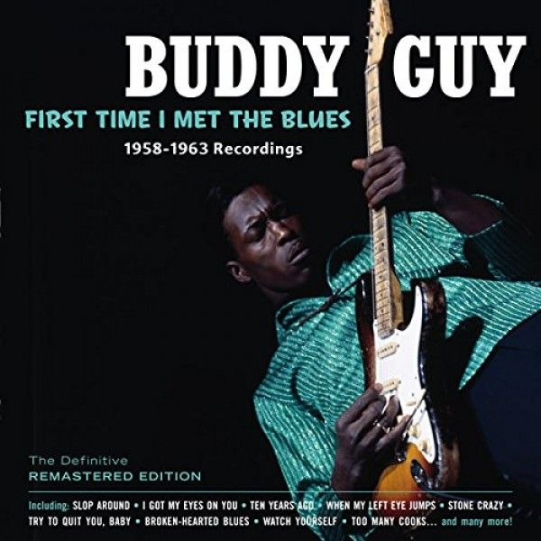 Pin By Tim Farrell On Deep Blues Buddy Guy Blues Number One Hits