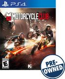 Motorcycle Club - PRE-Owned - PlayStation 4, Multi