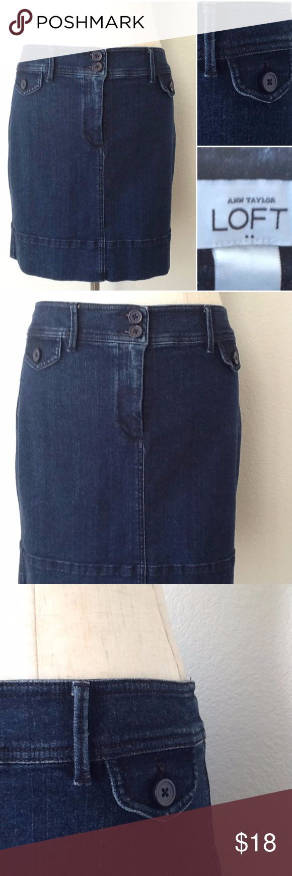 LOFT Stretch Denim Skirt 12 EUC- No rips, holes, tears, or stains.   Ann Taylor LOFT dark blue denim stretch mini skirt. Size 12. 99% cotton 1% spandex. Faux button flaps in front and in the back.   Waist- 17.5 Length- 17  Smoke free/ pet free home.  All photos taken in natural light. LOFT Skirts