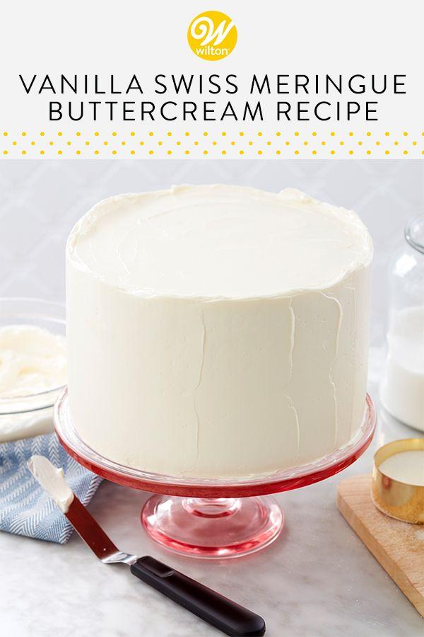 Vanilla Swiss Meringue Buttercream Frosting Recipe Recipe Cake Frosting Recipe Swiss Meringue Buttercream Butter Cream