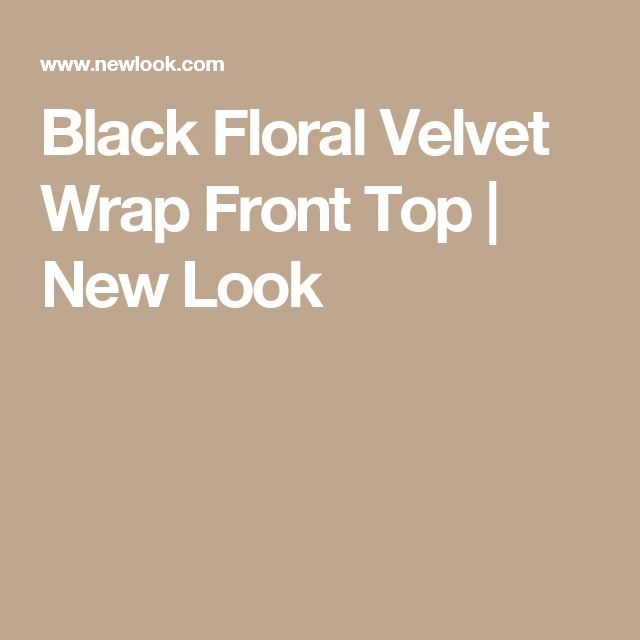 Black Floral Velvet Wrap Front Top | New Look
