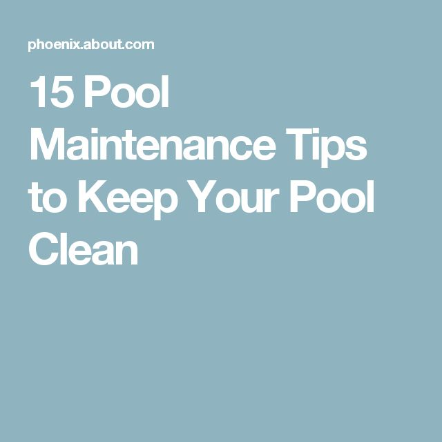 17 best ideas about pool cleaning tips on pinterest pool swimming pool cleaning tips you should follow