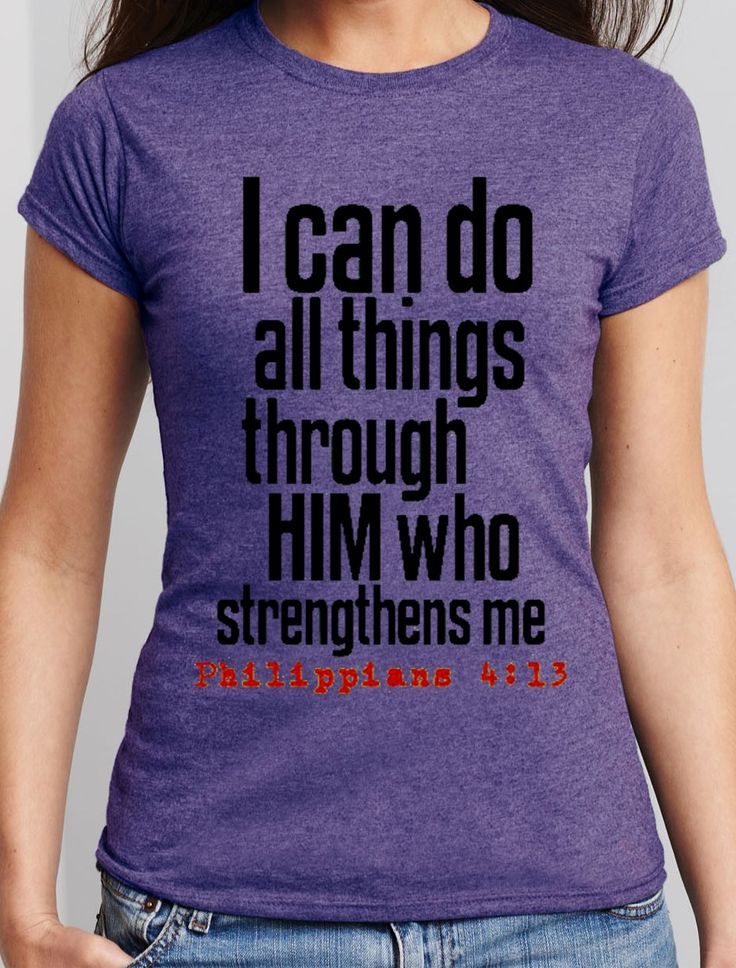 44 best christian bible quotes tee shirts images on Bible t shirt quotes