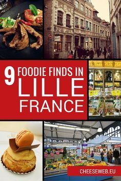 9 Foodie Finds in Lille, France - Our best restaurants, gourmet shops, tearooms, cocktail bars and more in Lille, Nord-Pas-de-Calais.