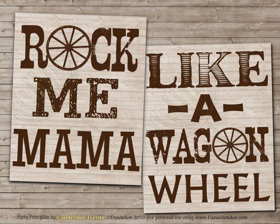 ROCK ME Mama Like a Wagon Wheel Printable Nursery art by DandeAve, $7.00..so cute for a western themed boys nursery