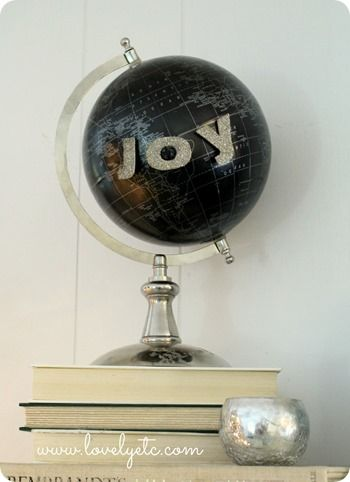 """Simple """"joy to the world"""" using a globe and chipboard letters"""