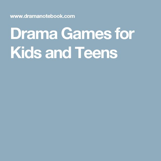 Drama Games for Kids and Teens