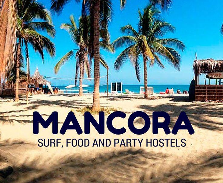 Travel tips l Mancora, Peru: Surf, Ceviche & Party Hostels @tbproject