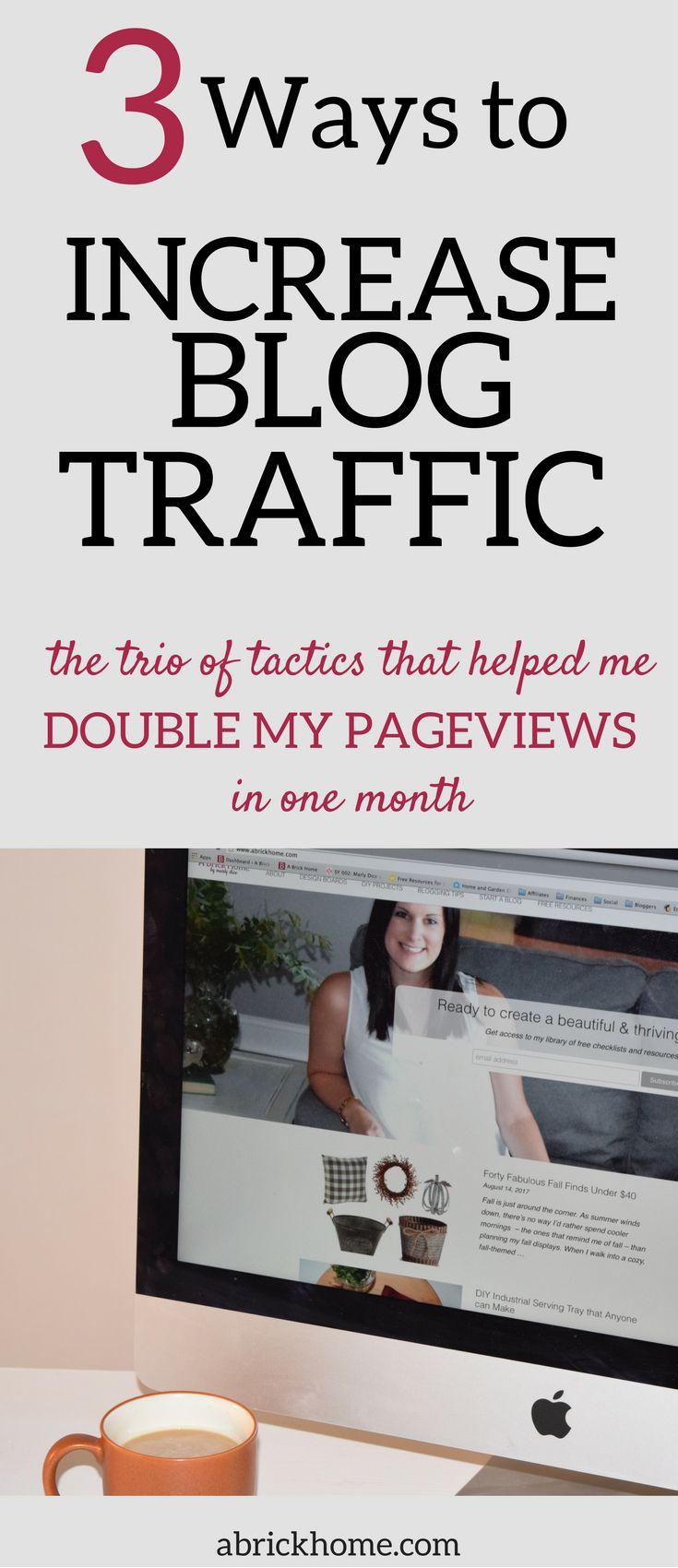 Increase Blog Traffic in 3 Easy Steps • A Brick Home