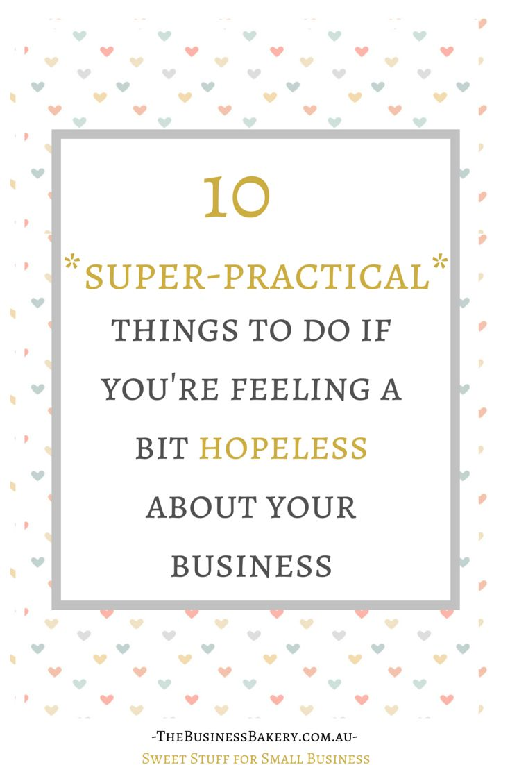 Oh my! Running your own business isn't always easy is it?! In fact sometimes it can all feel a bit yucky and hopeless. If you're having one of those days, here are some super-practical things you can do!