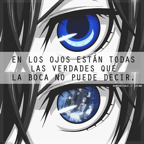 En los ojos estan todas las verdades.
