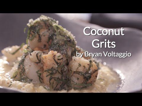 How To Make Coconut Grits With Seared Scallops And Shrimp With Bryan Voltaggio - YouTube