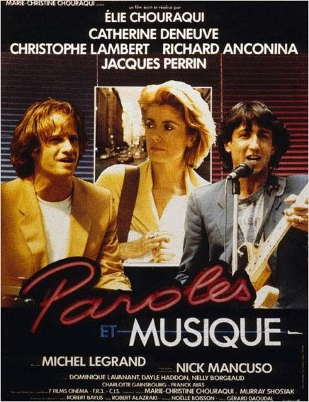 Paroles et Musique (1984) d'Eli Chouraqui avec Charlotte Gainsbourg, Catherine Deneuve, Christophe Lambert, Richard Anconina