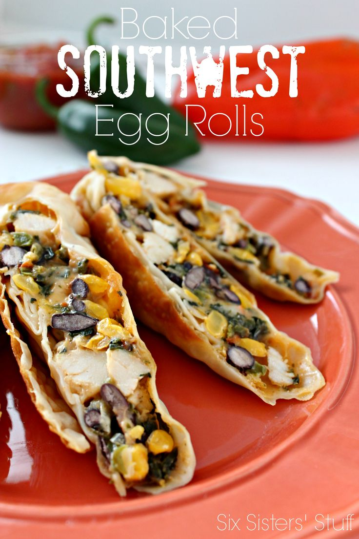 Baked Southwest Egg Rolls from SixSistersStuff.com! Serve them as an appetizer, or as the main dish (they're that delicious!).