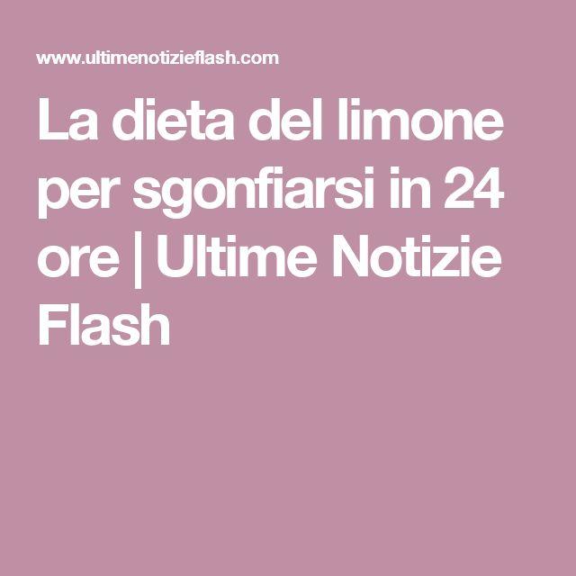 La dieta del limone per sgonfiarsi in 24 ore   Ultime Notizie Flash