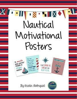 This is a set of 4 posters with nautical themed motivational quotes. They fit perfectly in any classroom with nautical decor, but can work in any classroom.The posters are in JPEG format in a ZIP file, so you will be able to print them out as 8x10 pictures if you choose to frame them.
