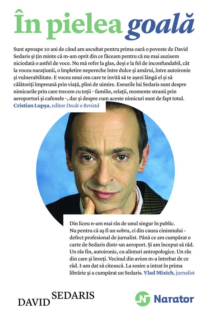 Prima carte a celebrului și amuzantului scriitor David Sedaris.