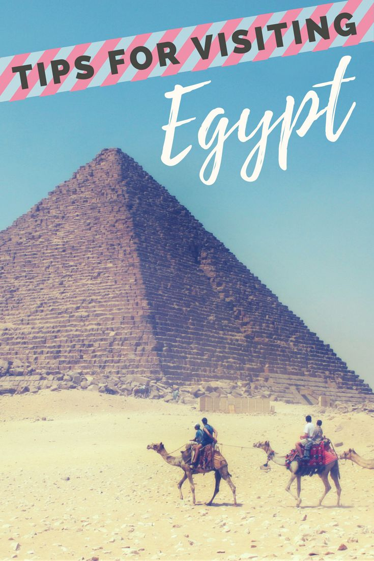 Tips for visiting Egypt.