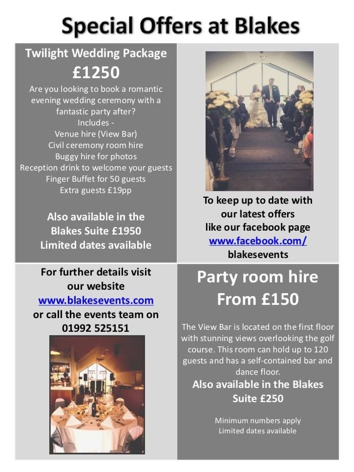 Party Room Hire from £150 on limited dates Twilight Wedding Package from £1250 call on 01992 525151 for more information