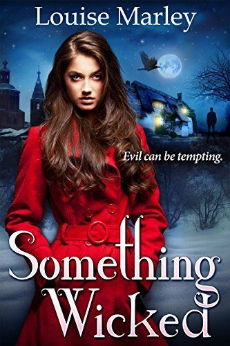Something Wicked by Louise Marley  Katrina Davenport has taken over her aunt's coffee shop at the notorious Raven's Cottage – once the home of a witch. Some locals believe the cottage is haunted but Kat doesn't believe in witches, ghosts, or anything that goes bump in the dead of night.  Unfortunately it doesn't matter what Kat believes, because something wicked has returned to Raven's Cottage. And this time it's come for Kat…