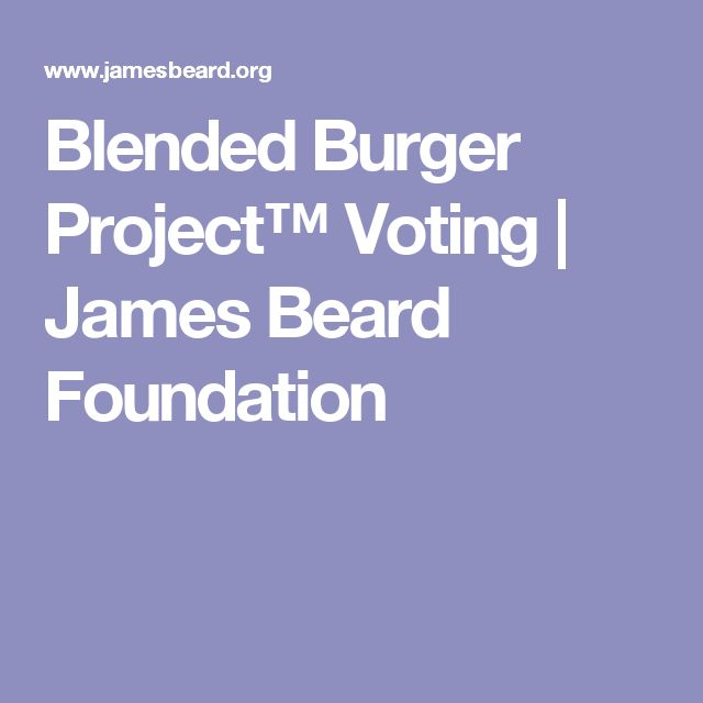 Blended Burger Project™ Voting |     James Beard Foundation