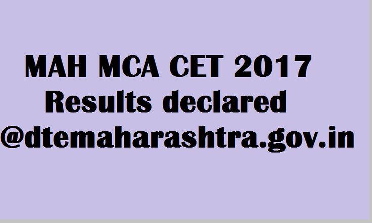Maharashtra MCA Common Entrance Test 2017 Results declared at dtemaharashtra.gov.in