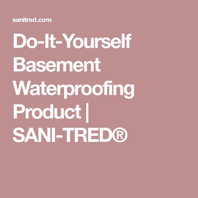 Do-It-Yourself Basement Waterproofing Product | SANI-TRED®
