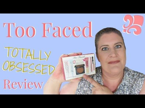 Too Faced Totally Obsessed Boxed Set Review ~ Worth The Money? - YouTube