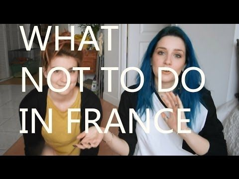 What not to do in France (in french with subtitles) - YouTube