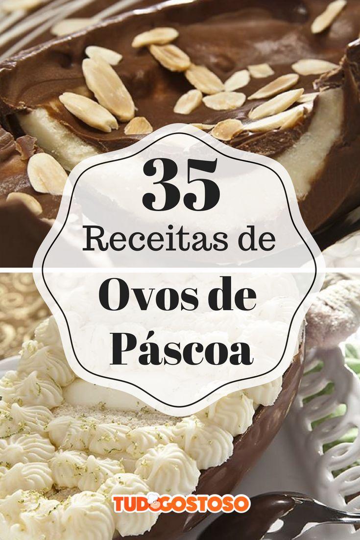 O TudoGostoso trouxe 35 receitas de ovos de chocolate para você fazer em casa e aproveitar essa data deliciosa!