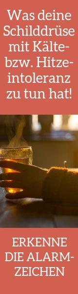 Was deine Schilddrüse mit Kälte- bzw. Hitzeintoleranz zu tun hat!