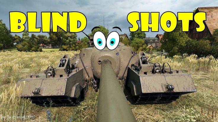 World of Tanks - Funny Moments | BLIND SHOTS! #13