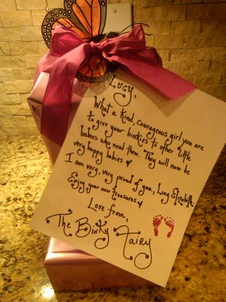 """The Binky Fairy - leave note with """"gift"""" in exchange for binkies"""