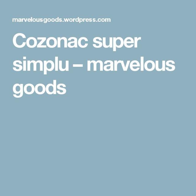 Cozonac super simplu – marvelous goods