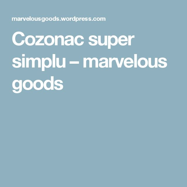 Cozonac super simplu – marvelous goods