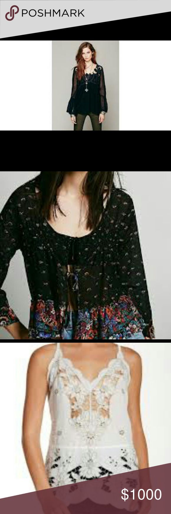 ISO !!! Not For Sale!!! In search of these 3 items by Free People.   1.  Cutwork, pieced tunic in black, sizes S, M, or L.   2.  Border print  tie front top, black combo, sizes XS,  S,  or M.  3.  Listen To The Music, any color, size L.   Reasonable asking prices only,  please.   Thank you,  ladies! Free People Tops