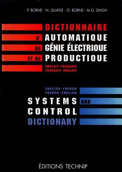 Un dictionnaire original des termes et expressions scientifiques indispensables à l'ingénieur.