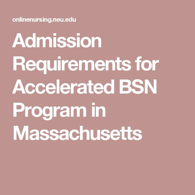 Admission Requirements for Accelerated BSN Program in Massachusetts