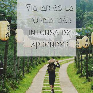 """""""Viajar es la forma más intensa de aprender"""" Frases sobre viajar - Blog de Viajes - eDreams"""