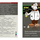 """Welcome to  """"GOT SCIENCE  The Disease Series"""".  Let me introduce the Ebola and the HIV/AIDS posters with""""Chuck"""" and """"Charles"""". I have created the c..."""