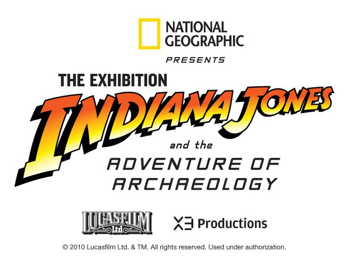 Indiana Jones and the Adventure of Archaeology Exhibition