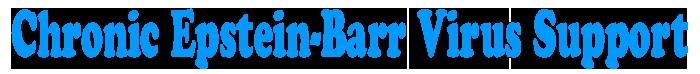 Symptoms - Chronic Epstein-Barr Virus Support (CEBV.org)